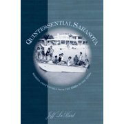 American Chronicles: Quintessential Sarasota: Stories and Pictures from the 1920s to the 1950s (Paperback)