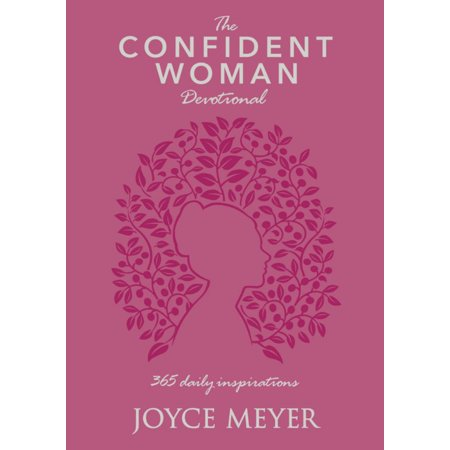 The Confident Woman Devotional : 365 Daily
