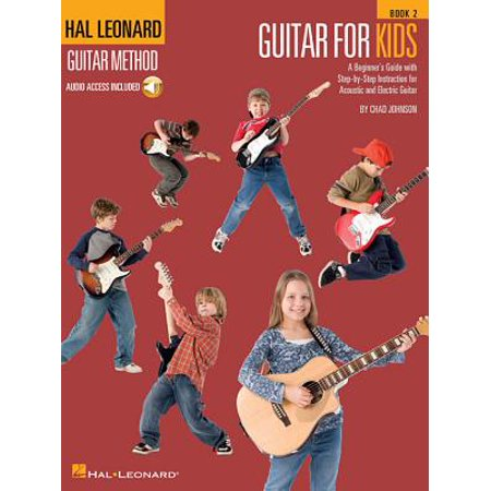 Guitar for Kids - Book 2 : Hal Leonard Guitar