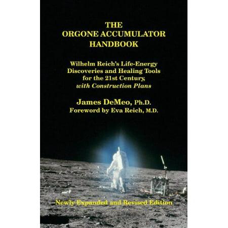 The Orgone Accumulator Handbook By James Demeo