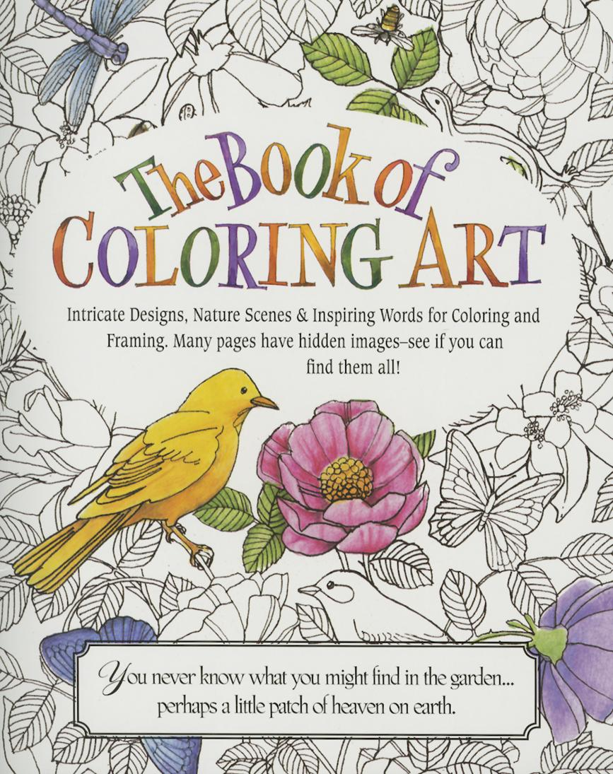 The Book Of Coloring Art Adult Intricate Designs Nature Scenes Inspiring Word For And Framing