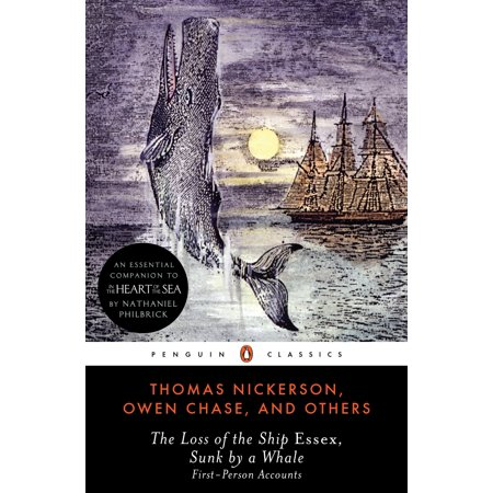 The Loss of the Ship Essex, Sunk by a Whale : First-Person