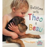 Bathtime with Theo and Beau : with Free Poster Included