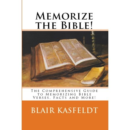 Bible Verses On Education (Memorize the Bible! The Comprehensive Guide to Memorizing Bible Verses, Facts and More! -)