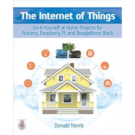 - The Internet of Things: Do-It-Yourself at Home Projects for Arduino, Raspberry Pi and Beaglebone Black (Paperback)