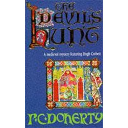 The Devil's Hunt (Hugh Corbett Mysteries, Book 10) -