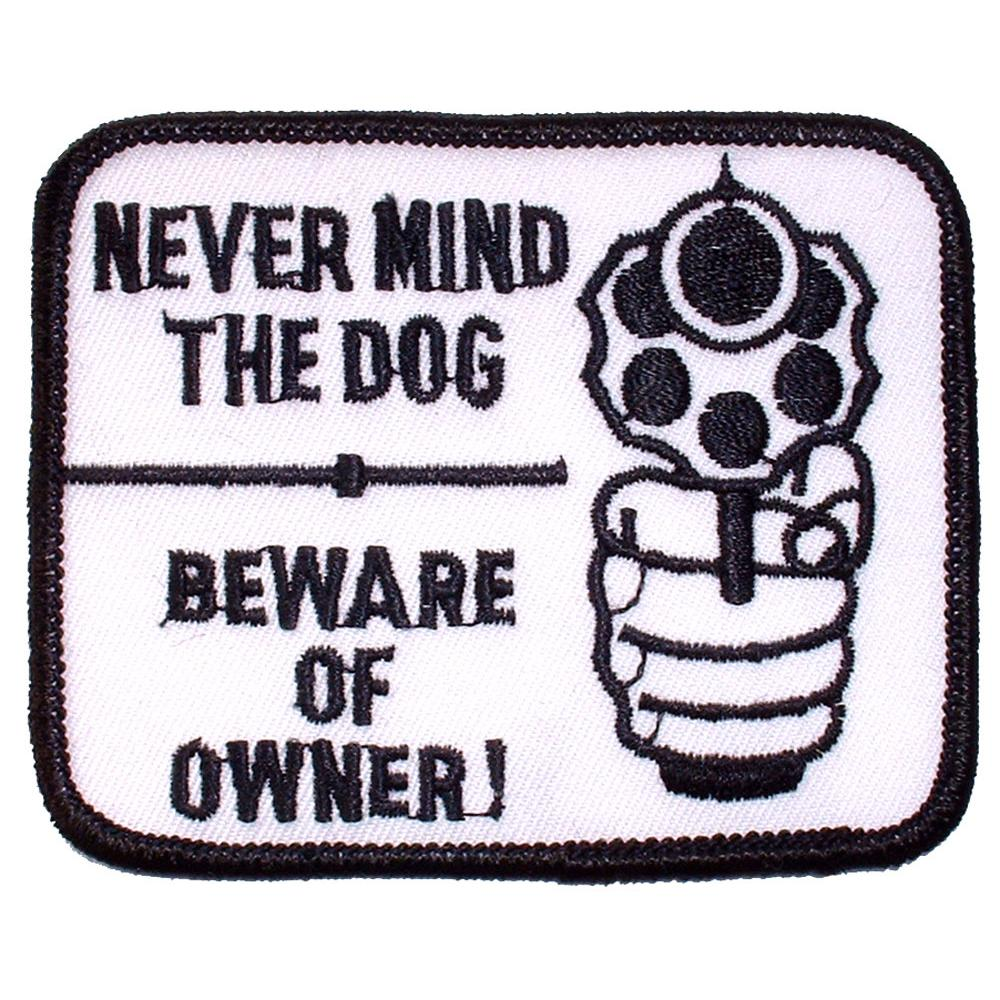 """Nevermind the Dog Beware of The Owner Patch 3"""""""