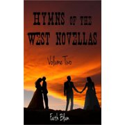 Hymns of the West Novellas: Volume Two - eBook