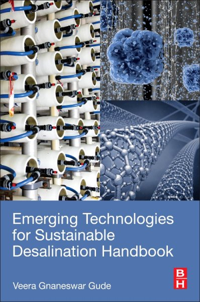 Emerging Technologies for Sustainable Desalination Handbook by