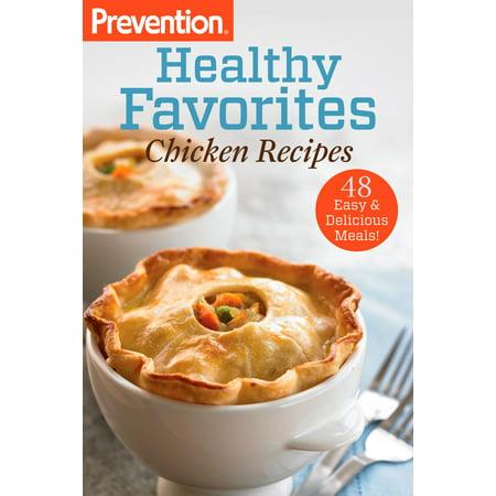 Mustard Chicken Recipes - Prevention Healthy Favorites: Chicken Recipes - eBook