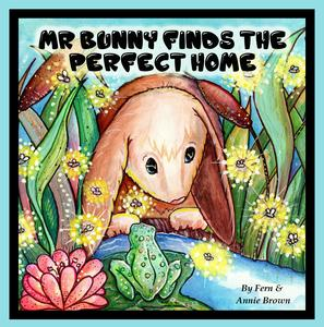 Mr. Bunny Finds The Perfect Home - eBook