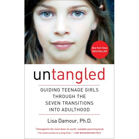 Untangled : Guiding Teenage Girls Through the Seven Transitions into Adulthood](Really Pretty Teenage Girls)