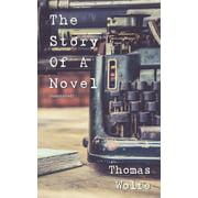 The Story of a Novel - eBook