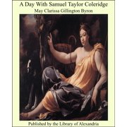 A Day With Samuel Taylor Coleridge - eBook
