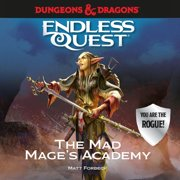 Dungeons & Dragons: The Mad Mage's Academy - Audiobook