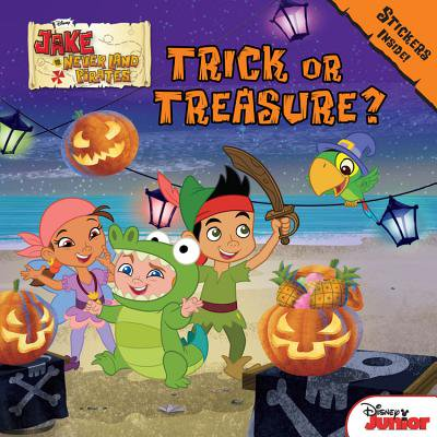 Jake and the Never Land Pirates Trick or Treasure? : Stickers Inside! (Land Pirates)