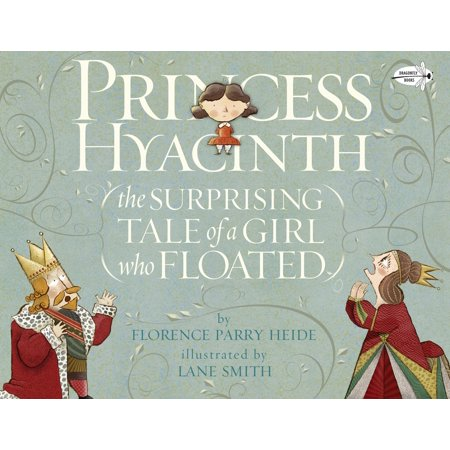 Princess Hyacinth (The Surprising Tale of a Girl Who