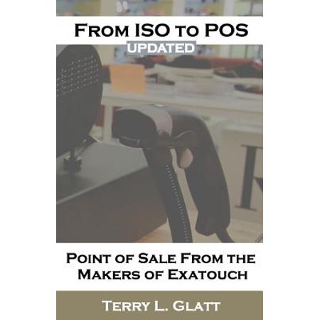 From ISO to Pos: Point of Sale from the Makers Exatouch(r)