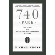 740 Park : The Story of the World's Richest Apartment Building