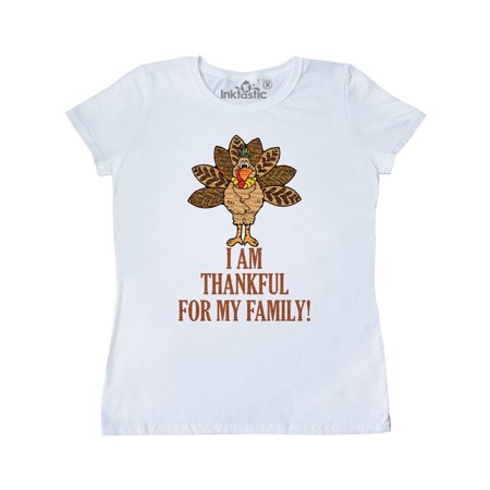 I AM THANKFUL FOR MY FAMILY TURKEY THANKSGIVING Women's T-Shirt (Womens Am Set)