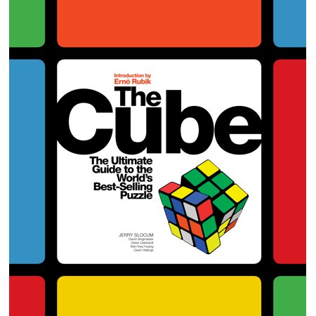 Radica Cube World - Cube : The Ultimate Guide to the World's Best-Selling Puzzle: Secrets, Stories, Solutions