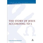 Library of New Testament Studies: The Story of Jesus According to L (Hardcover)