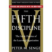 The Fifth Discipline : The Art & Practice of The Learning Organization