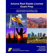 Arizona Real Estate License Exam Prep : All-In-One Review and Testing to Pass Arizona's Pearson Vue Real Estate Exam