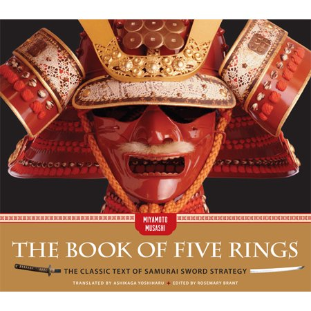The Book of Five Rings : The Classic Text of Samurai Sword (Musashi Best Miyamoto Sword)