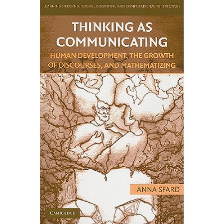 Thinking as Communicating : Human Development, the Growth of Discourses, and (Human Growth And Development Stages Of Life)
