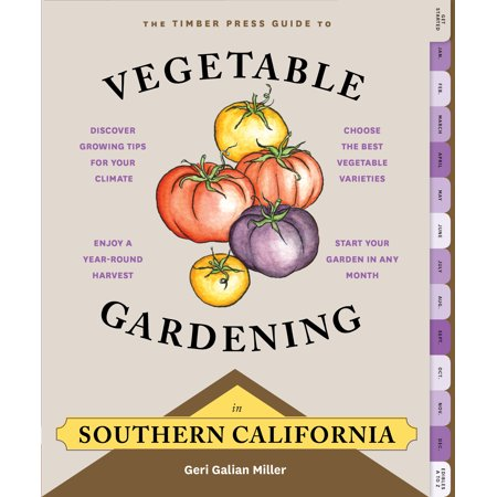 Timber Press Guide to Vegetable Gardening in Southern California - Paperback