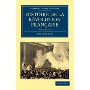 Cambridge Library Collection - European History: Histoire de La Revolution Francaise - Volume 10 (Paperback)