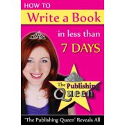 How To Write A Book in less than 7 days - eBook