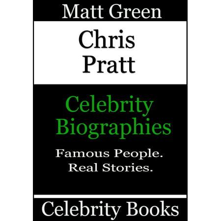 Chris Pratt: Celebrity Biographies - eBook
