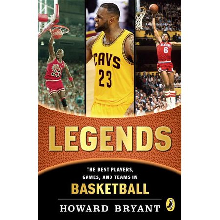 Legends: The Best Players, Games, and Teams in Basketball (Best One Player Games)