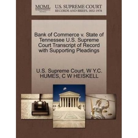 Bank Of Commerce V  State Of Tennessee U S  Supreme Court Transcript Of Record With Supporting Pleadings