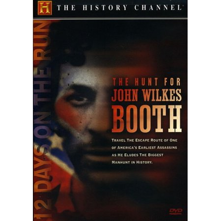 The Hunt for John Wilkes Booth