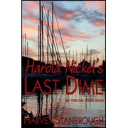 Harold Nickel's Last Dime - eBook