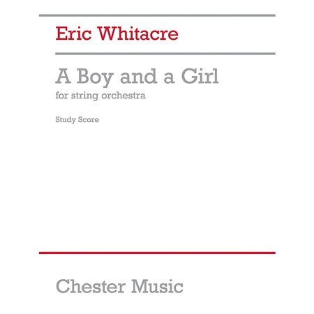 Chester Music A Boy and a Girl (String Orchestra) Music Sales America Series Softcover Composed by Eric Whitacre - Halloween String Orchestra Music