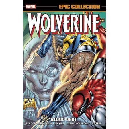 Wolverine Epic Collection: Blood Debt (Best Debt Collection Techniques)