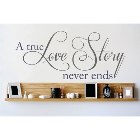 Design With Vinyl A True Love Story Never Ends Wall Decal - A True Love Story Never Ends