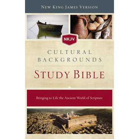 NKJV, Cultural Backgrounds Study Bible, Hardcover, Red Letter Edition : Bringing to Life the Ancient World of Scripture
