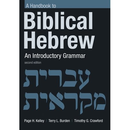 Handbook to Biblical Hebrew : An Introductory