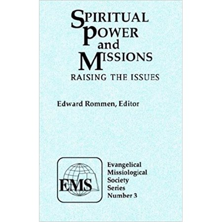 Spiritual Power And Missions  Raising The Issues