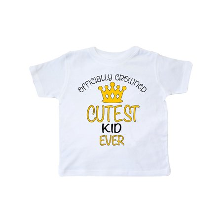 Officially Crowned Cutest Kid Ever gold crown Toddler T-Shirt