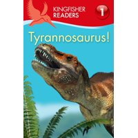 Kingfisher Readers L1: Tyrannosaurus