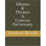 Idioms & Phrases: A Concise Dictionary - eBook