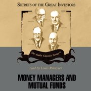 Money Managers and Mutual Funds - Audiobook