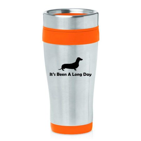 16 oz Insulated Stainless Steel Travel Mug It's Been A Long Day Dachshund (Orange)