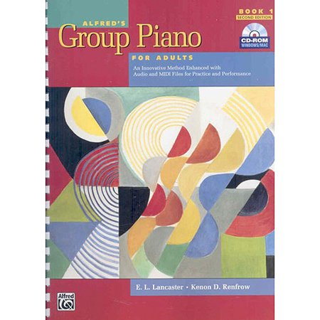 Alfreds Group Piano For Adults Student Book 1  An Innovative Method Enhanced With Audio And Midi Files For Practice And Performance